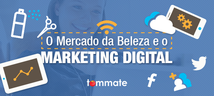 O Mercado da Beleza e o Marketing Digital