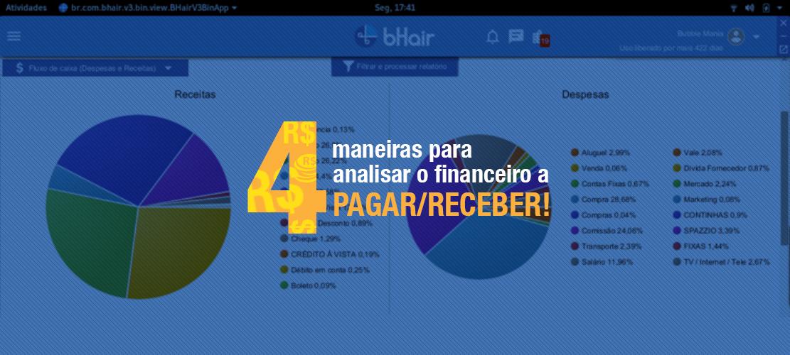 4 Maneiras para analisar a situação do seu financeiro a PAGAR/RECEBER!