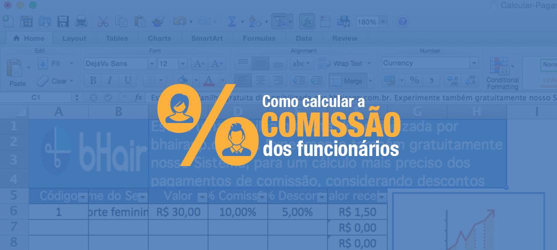 Planilha para Calcular Pagamento de Comissão dos Profissionais