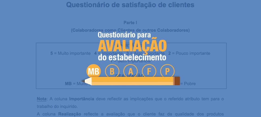 Questionário de Satisfação de Clientes e Colaboradores