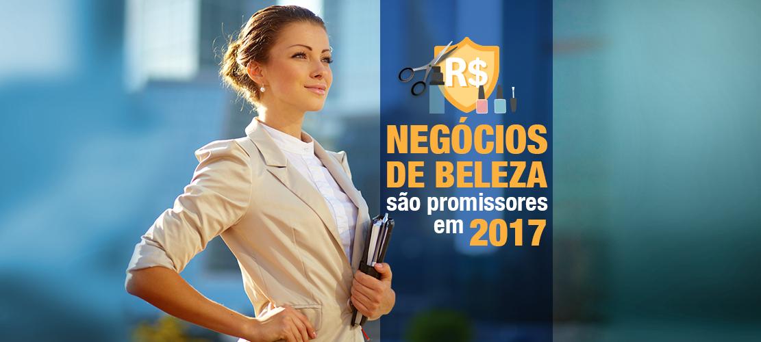 Os Negócios de Beleza são promissores para 2017