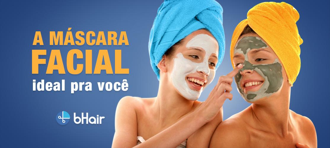 A máscara facial ideal para você
