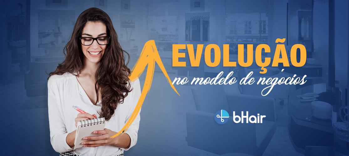 Evolução no modelo de negócio