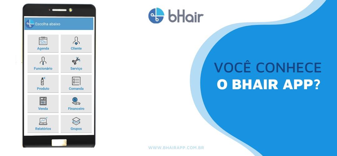 Você conhece o bHair App?